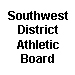 Southwest District Athletic Board